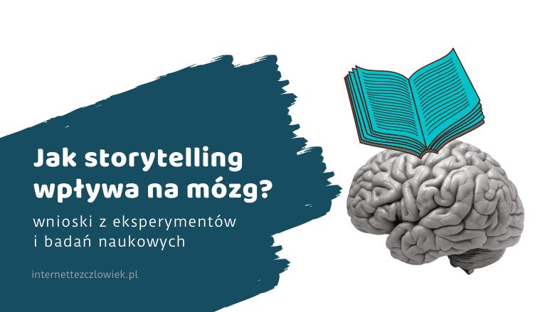 storytelling po co używać badania mózgu