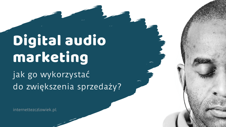 ilustracja do artykułu o digital audio marketingu